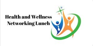 health and wellness networking lunch