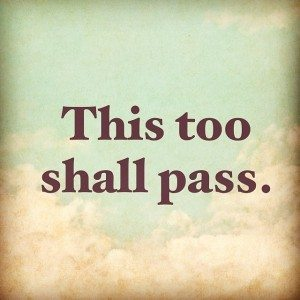 this too shall pass - quote to help reduce anxiety